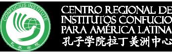 Centro Regional de Institutos Confucio para América Latina